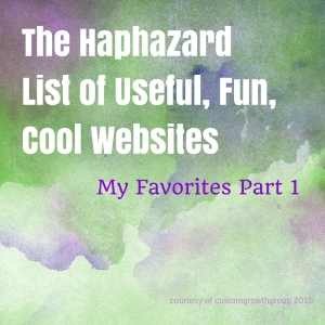 The-Haphazard-List-of-Useful-Fun-Cool
